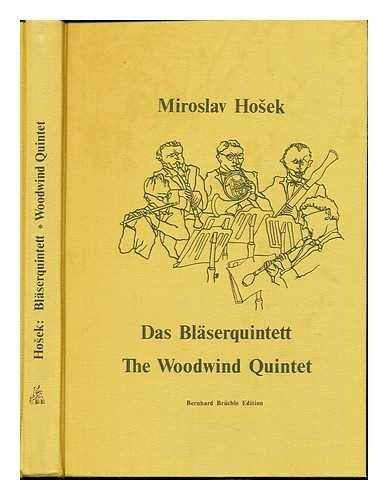 9783921847015: Das Bläserquintett =: The woodwind quintet (German Edition)