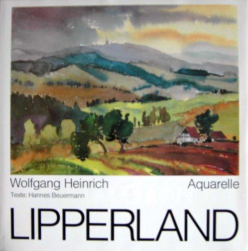 9783921879177: Wolfgang Heinrich. Lipperland. Aquarelle.