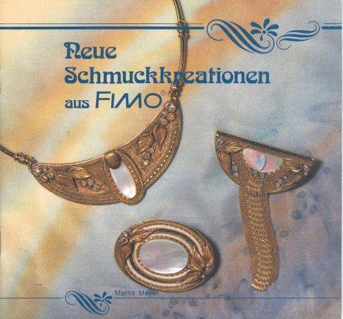 9783921891117: Neue Schmuckcreationen aus Fimo