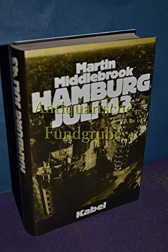 9783921909720: Hamburg, Juli '43 : Alliierte Luftstreitkräfte gegen e. dtsch. Stadt