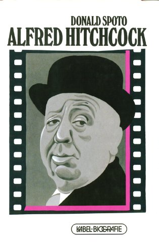 9783921909928: The Art of Alfred Hitchcock: Fifty Years of His Motion Pictures