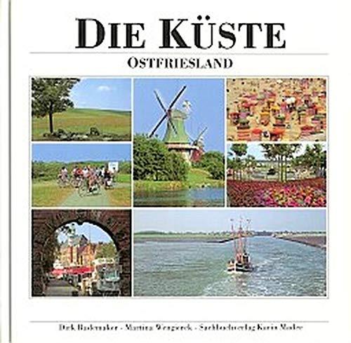 9783921957769: Die Küste. Ostfriesland.