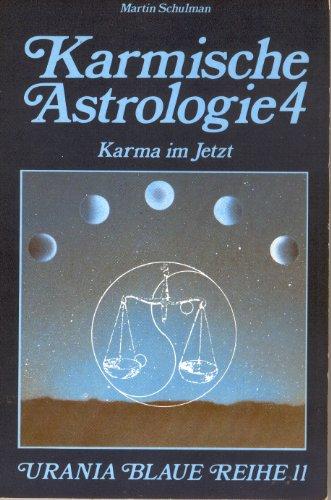 9783921960110: Karma im Jetzt, Bd 4