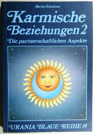 9783921960141: Karmische Beziehungen 2 , Die partnerschaftlichen Aspekte (Livre en allemand)