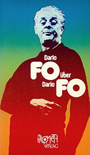 Dario Fo über Dario Fo: Dario, Fo: