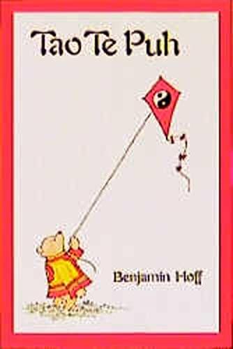 Tao Te Puh: Benjamin Hoff