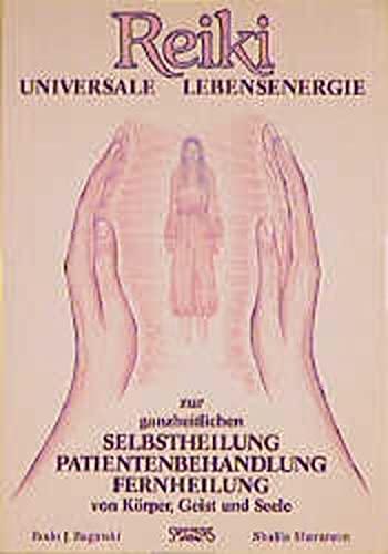 9783922026358: Reiki. Universale Lebensenergie