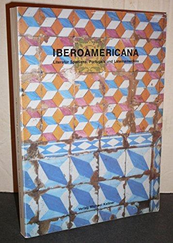 Iberoamericana : Literatur Spaniens, Portugals und Lateinamerikas: Adler, Heidrun ;