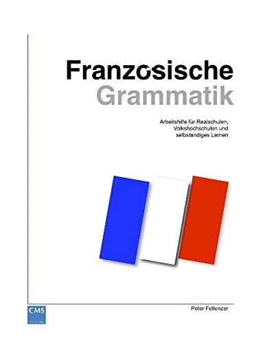 9783922075103: Französische Grammatik: Arbeitshilfe für Realschulen, Volkshochschulen und selbständiges Lernen