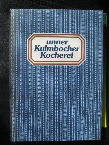 9783922091165: Unner Kulmbocher Kocherei. A weng krefdich, defiir orch guud und aa gsund!