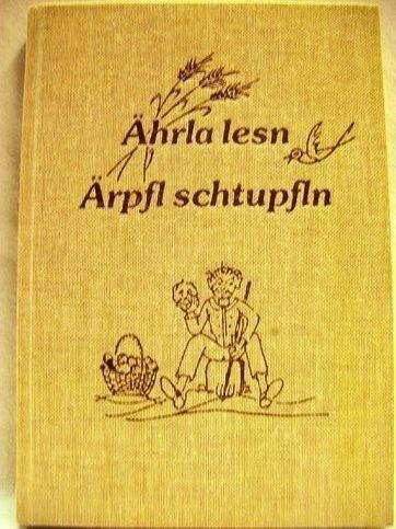 Ährla lesn, Ärpfl schtupfln: Zapf, Willi