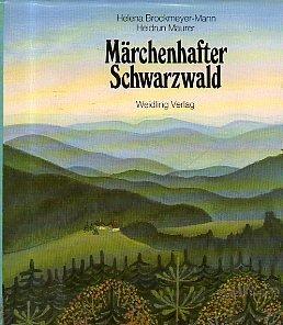 Marchenhafter Schwarzwald: Nordlicher Teil (German Edition): Helena Brockmeyer-Mann