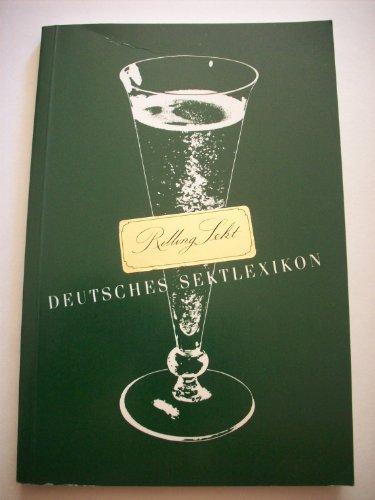 9783922114277: Deutsches Sektlexikon