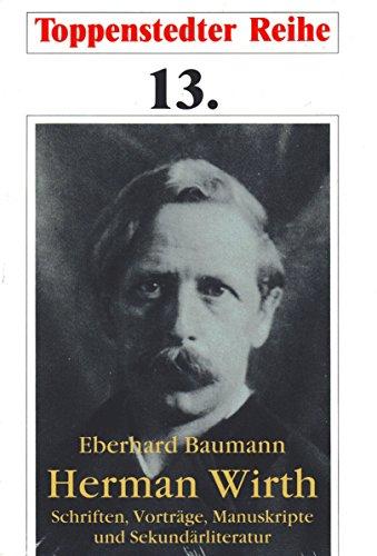 9783922119135: Herman Wirth. Schriften, Vorträge, Manuskripte und Sekundärliteratur.