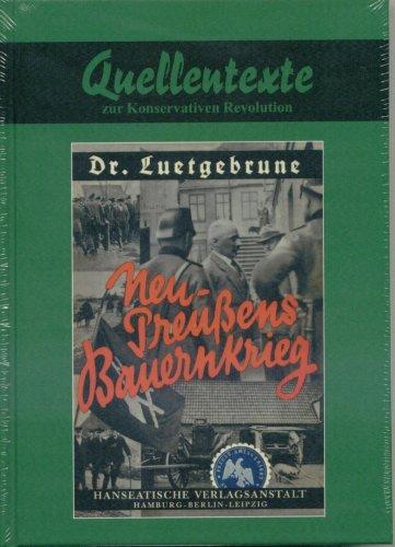 9783922119357: Neu-Preußens Bauernkrieg (Quellentexte zur Konservativen Revolution, Grüne Reihe: Landvolkbewegung, Band 1) (Livre en allemand)