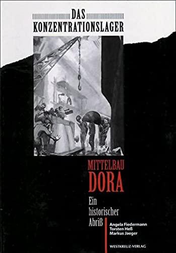 9783922131946: Das Konzentrationslager Mittelbau Dora