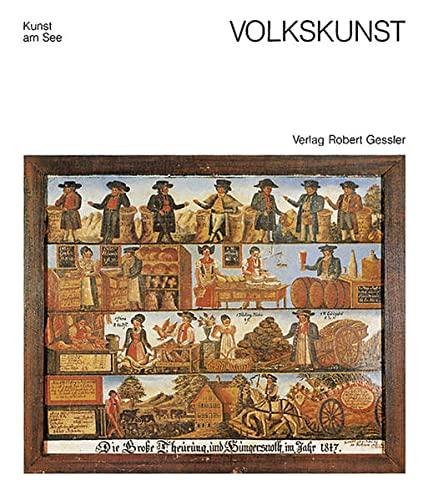 9783922137597: Volkskunst: Volkstümliche Kunst rund um den Bodensee (Kunst am See) (German Edition)