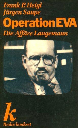 9783922144250: Operation EVA: Die Affäre Langemann : eine Dokumentation (Reihe Konkret)