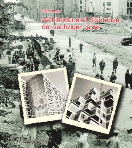 9783922153139: Architektur und Städtebau der sechziger Jahre (Planen und Bauen in der BRD und der DDR von 1960-1975)