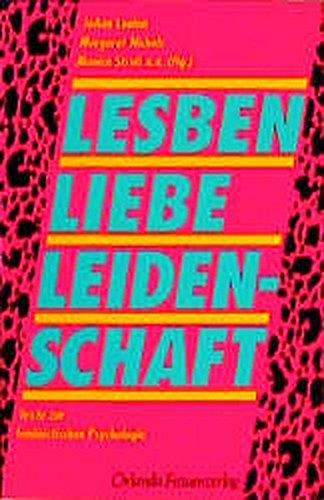 9783922166801: Lesben. Liebe. Leidenschaft