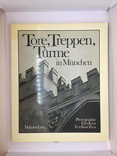 9783922170600: Tore, Treppen, T�rme in M�nchen