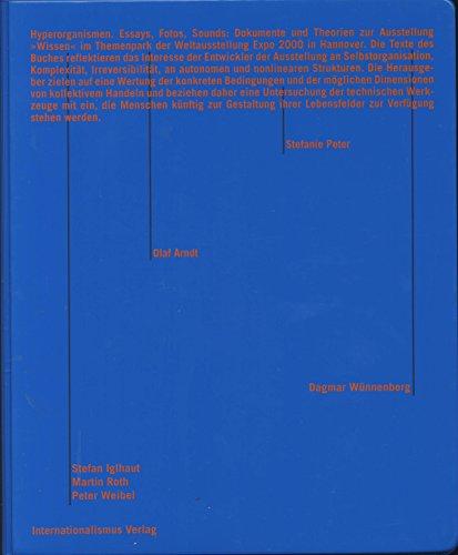 9783922218708: Hyperorganismen: Essays, Fotos, Sounds der Ausstellung Wissen. Ein Projekt des ZKM, Zentrum für Kunst und Medien, Karlsruhe im Themenpark der Expo 2000 Hannover (Livre en allemand)