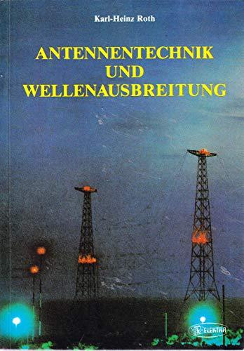 Antennentechnik und Wellenausbreitung