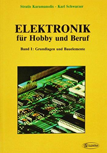 9783922238768: Elektronik Für Hobby Und Beruf 1