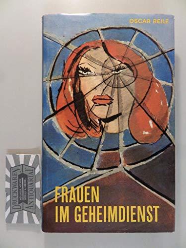 9783922260004: Frauen im Geheimdienst [Hardcover] by Reile, Oscar