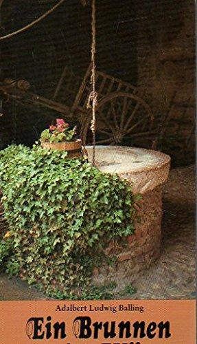 Ein Brunnen in der Wüste - Lebendiges Wasser