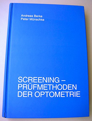 9783922269205: Screening: Pr�fmethoden der Optometrie (Livre en allemand)
