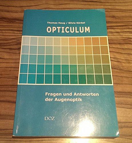 9783922269601: OPTICULUM Fragen und Antworten der Augenoptik (Livre en allemand)