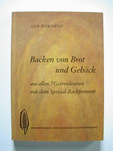 9783922290018: Die Verarbeitung des Getreides zu Brot und Geb�ck