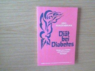 9783922290322: Diät bei Diabetes : Wege zum Heilen und Vorsorgen. Rezepte (Livre en allemand)