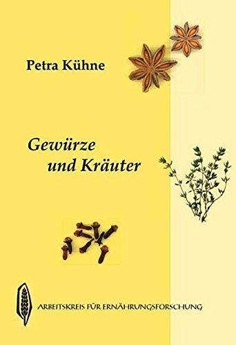 9783922290612: Gew�rze und Kr�uter [Broschiert] by K�hne, Petra; Graf, Emma