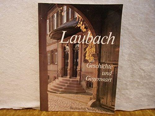 9783922300298: Laubach. Geschichte und Gegenwart
