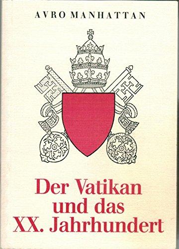 9783922314332: Der Vatikan und das XX. Jahrhundert