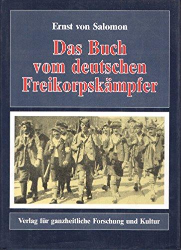 9783922314776: Das Buch vom deutschen Freikorpskämpfer