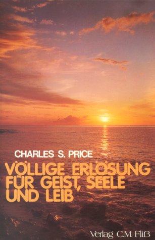 9783922349082: Völlige Erlösung für Geist ,Seele und Leib (Livre en allemand)