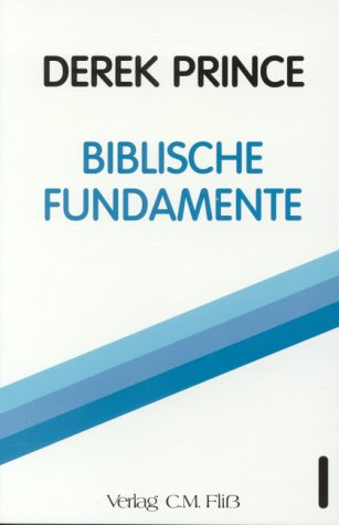 9783922349532: Biblische Fundamente Bd. 1
