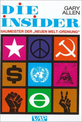 9783922367086: Die Insider: Baumeister der 'Neuen Welt-Ordnung'