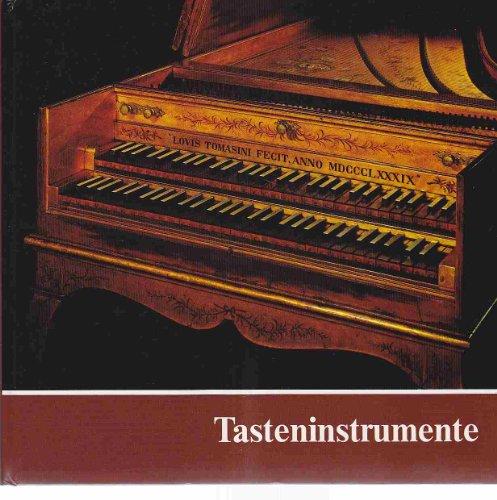 9783922378037: Tasteninstrumente des Museums: Kielklaviere, Clavichorde, Hammerklaviere (German Edition)