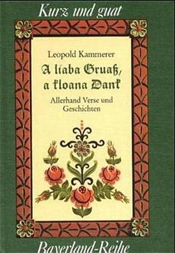 A liaba Gruaß, a kloana Dank. Allerhand: Kammerer, Leopold