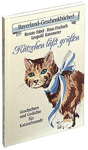 Kätzchen lässt grüssen: Renate Fabel; Hans
