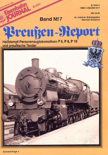 9783922404538: Eisenbahn Journal - Preußen-Report - Band 7