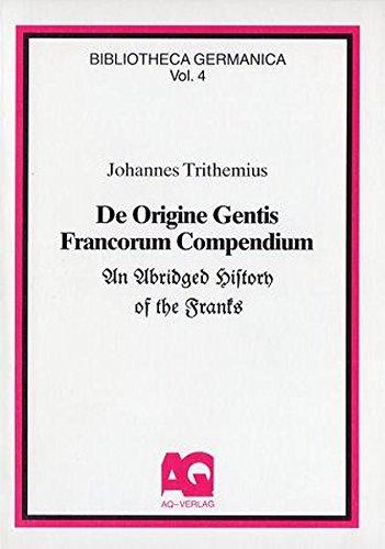 9783922441526: De Origine Gentis Francorum - Compendium: An Abridged History of the Franks