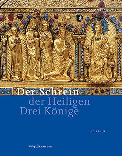 9783922442530: Der Schrein der Heiligen Drei Könige