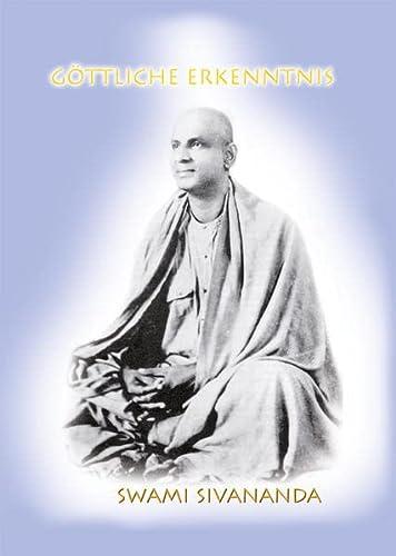 9783922477006: G�ttliche Erkenntnis: Spirituelle Essays und praktische Anleitungen zu allen Aspekten des Lebens