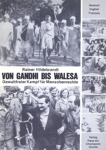9783922484134: Von Gandhi Bis Walesa / From Gandhi to Walesa / De Gandhi A Walesa (German, English and French Edition)