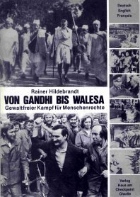 9783922484233: Von Gandhi bis Walesa. Gewaltfreier Kampf für Menschenrechte. Dt./Engl./Franz